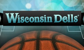 March Madness Specials in Wisconsin Dells