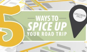 5 Ways to Spice Up Your Road Trip to Wisconsin Dells