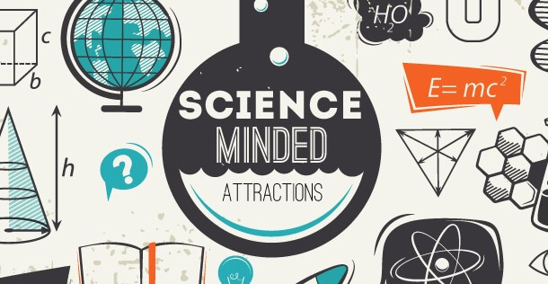 Science-Minded Attractions