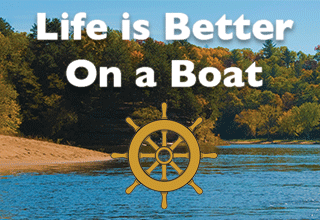 Life is Better on a Boat!