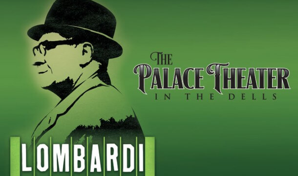 Lombardi at The Palace Theater