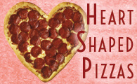 Valentine's Day Heart Shaped Pizzas at Moosejaw Pizza!