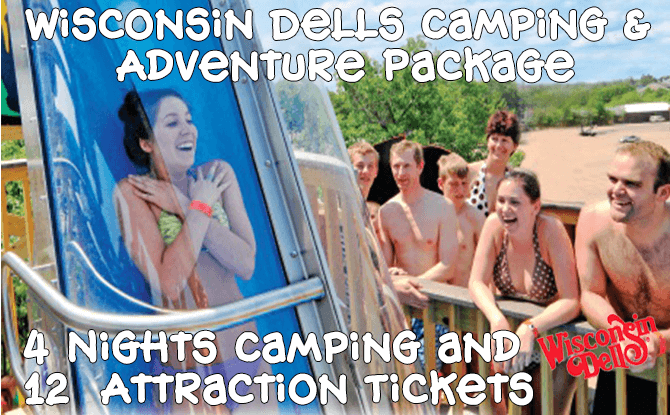 Wisconsin Dells Camping & Adventure Package, 4 Nights & 12 Tickets