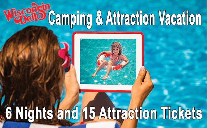 Wisconsin Dells Camping & Attraction Vacation Package, 6 Nights & 15 Tickets