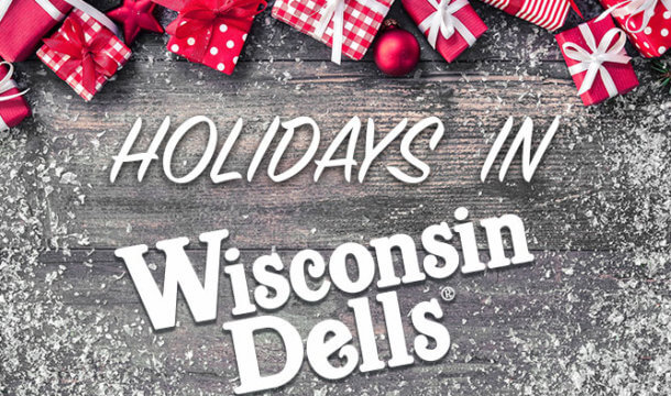 Spend Your Holiday in the Dells