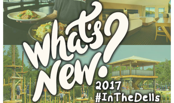 What's New this Summer in the Dells?!?