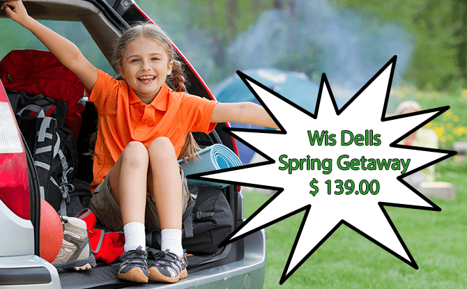 Wis Dells Spring Getaway Camping Package