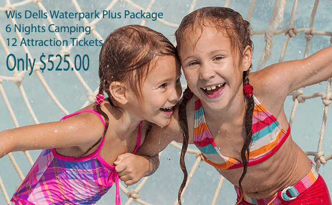 Wis Dells Waterpark Plus Camping Package